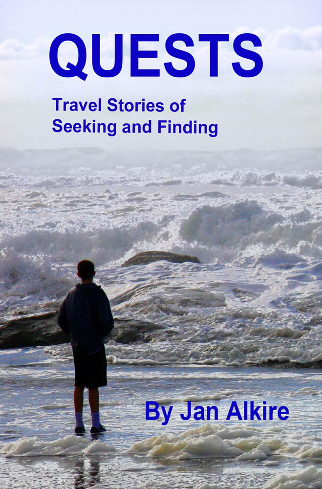 Quests - Travel Stories of Seeking and Finding